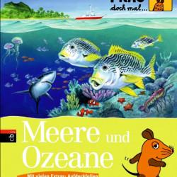 Frag doch mal die Maus Meere und Ozeane von Johann Brandstetter